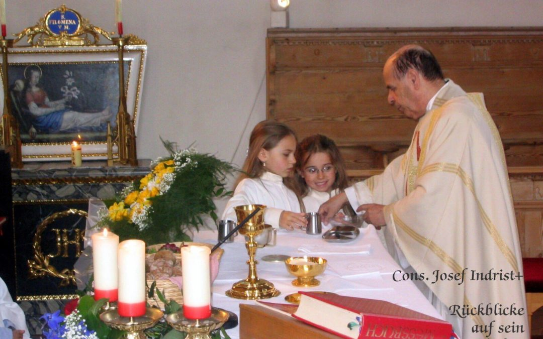 Pfarrer Josef Indrist – Rückblicke & Erinnerungen