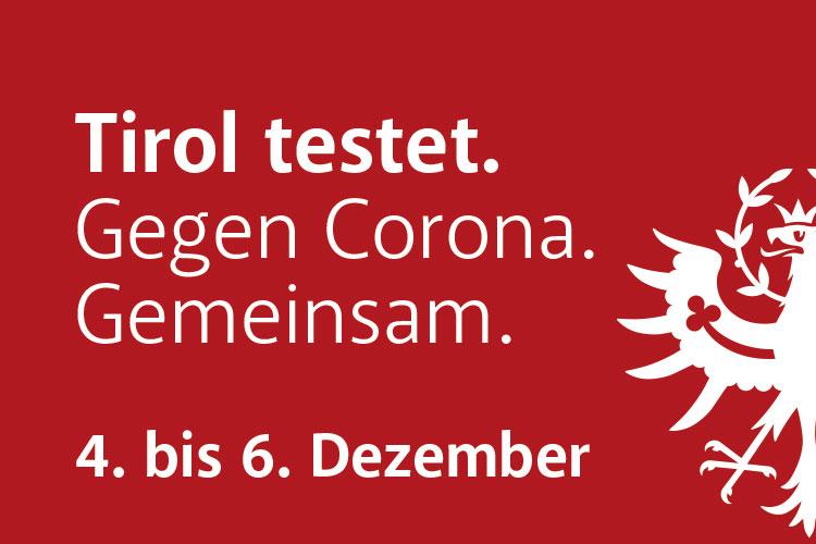 Tirol testet. Gegen Corona. Gemeinsam. – Amlach am 6. Dezember 2020